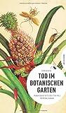 Tod im Botanischen Garten