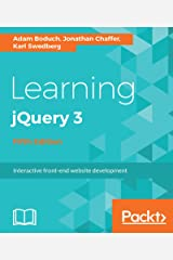 Learning jQuery 3 - Fifth Edition: Interactive front-end website development Kindle Edition