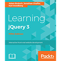 Learning jQuery 3 - Fifth Edition: Interactive front-end website development (English Edition)