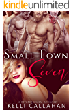 Small Town Seven: Reverse Harem Romance