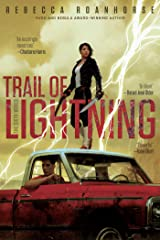 Trail of Lightning (The Sixth World Book 1) Kindle Edition