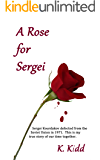 A Rose for Sergei