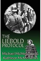 The Liebold Protocol: A Mattie McGary + Winston Churchill 1930's Adventure Paperback