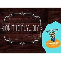 On The Fly - DIY
