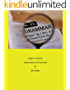 English Grammar Explanations and Exercises: A practice book for ESOL students at B2 - C1 level