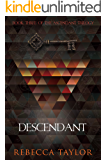 Descendant (Ascendant Trilogy Book 3)