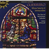 Francisco Guerrero: Messe - Motets