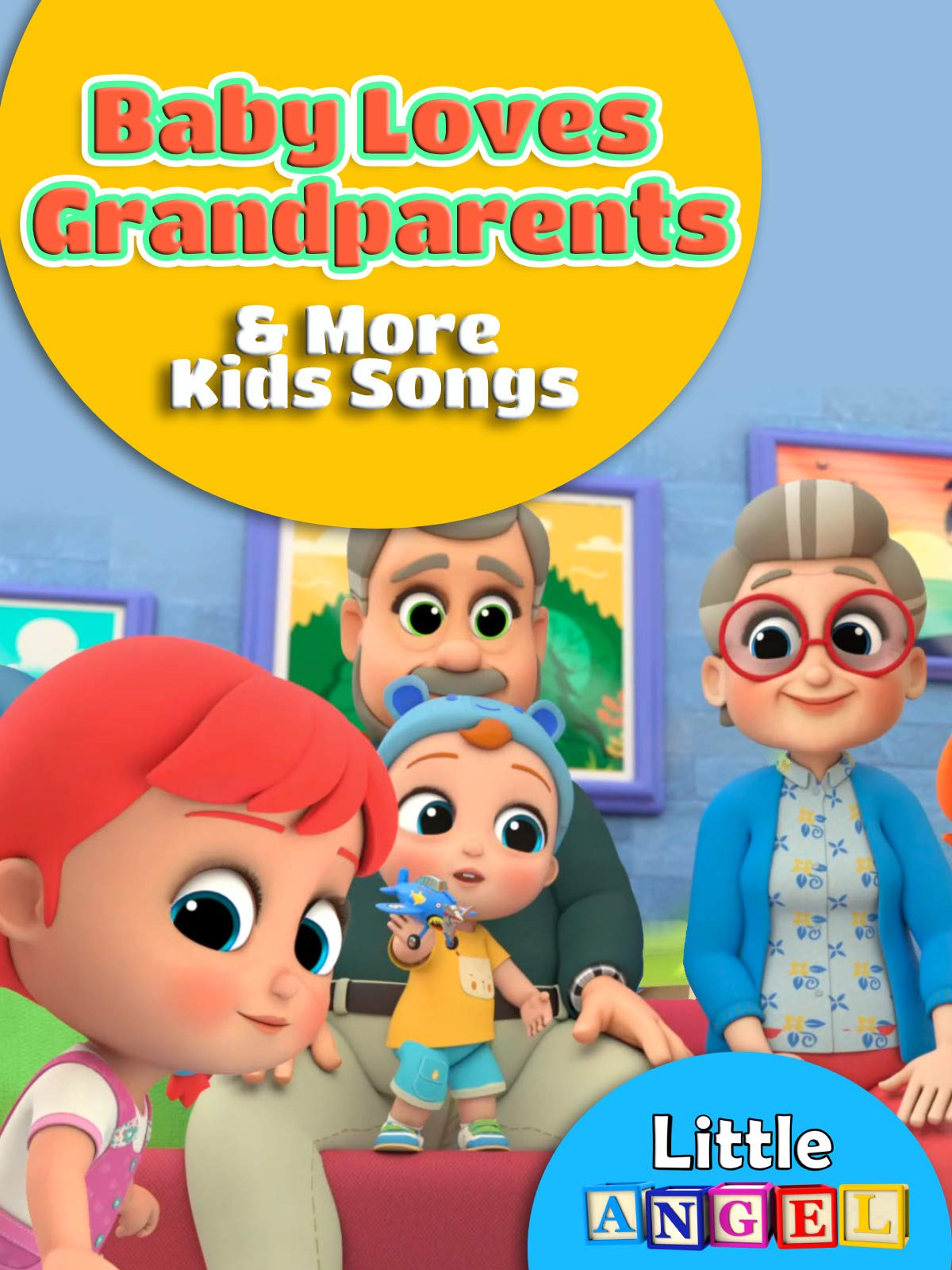 Baby Loves Grandparents and More Kids Songs