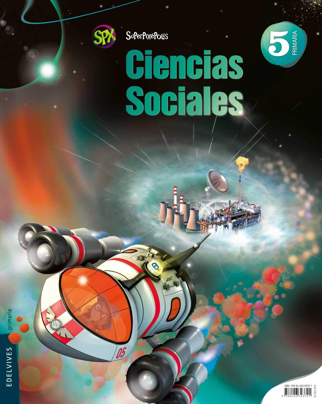 Ciencias Sociales 5º Primaria + Cóndor milenario Superpixépolis ...