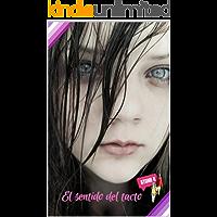 El sentido del tacto (Spanish Edition) book cover