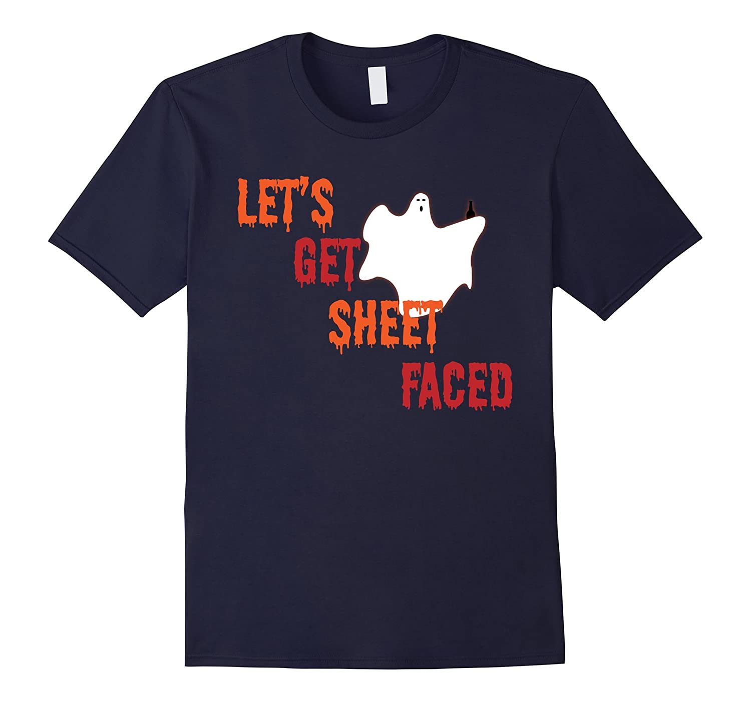 Let's get sheet faced ghost halloween tshirt-FL
