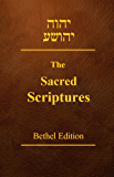 The Sacred Scriptures Bethel Edition