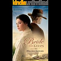 A Bride for Keeps (Unexpected Brides Book #1):