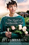 The Maid of Fairbourne Hall (English Edition)