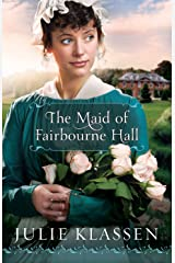 The Maid of Fairbourne Hall Kindle Edition