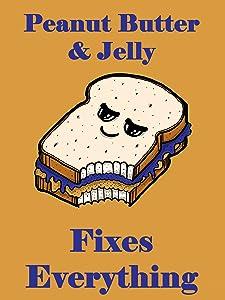 Hat Shark Peanut Butter & Jelly Fixes Everything Food Humor Cartoon 18x24 - Vinyl Print Poster