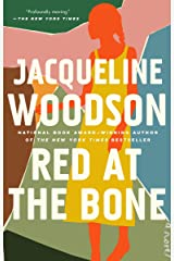 Red at the Bone: A Novel Kindle Edition