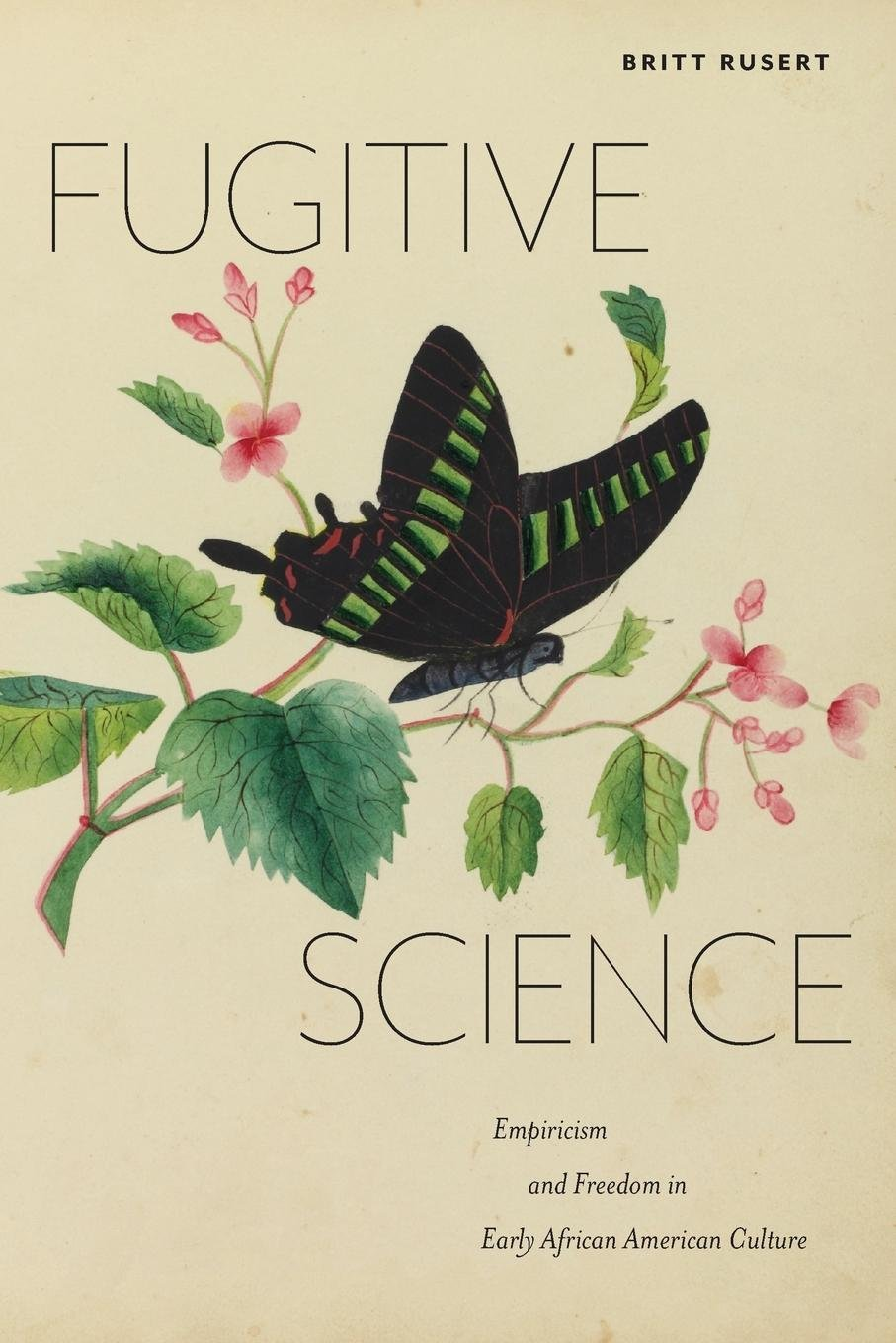 Download Fugitive Science: Empiricism and Freedom in Early African American Culture (America and the Long 19th Century) pdf