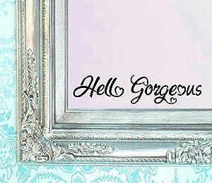 BERRYZILLA Hello Gorgeous Decal Vinyl Sticker Bathroom Mirror Wall Art Motivational Be Amazing Quote Mirror Living Room Home Beautiful Window