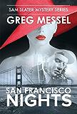 San Francisco Nights (Sam Slater Mysteries Book 7)
