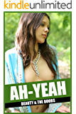 AH-YEAH 50: Full Nudity Uncensored Sex Pictures of Horny Girls with Beautiful Tits. Full Nudity Pics: Uncensored Adult Sex Photo Book Of Naked Girl (Beauty And The Boobs) (English Edition)