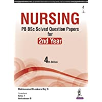 Nursing PB BSc Solved Question Papers for 2nd Year 4th edition