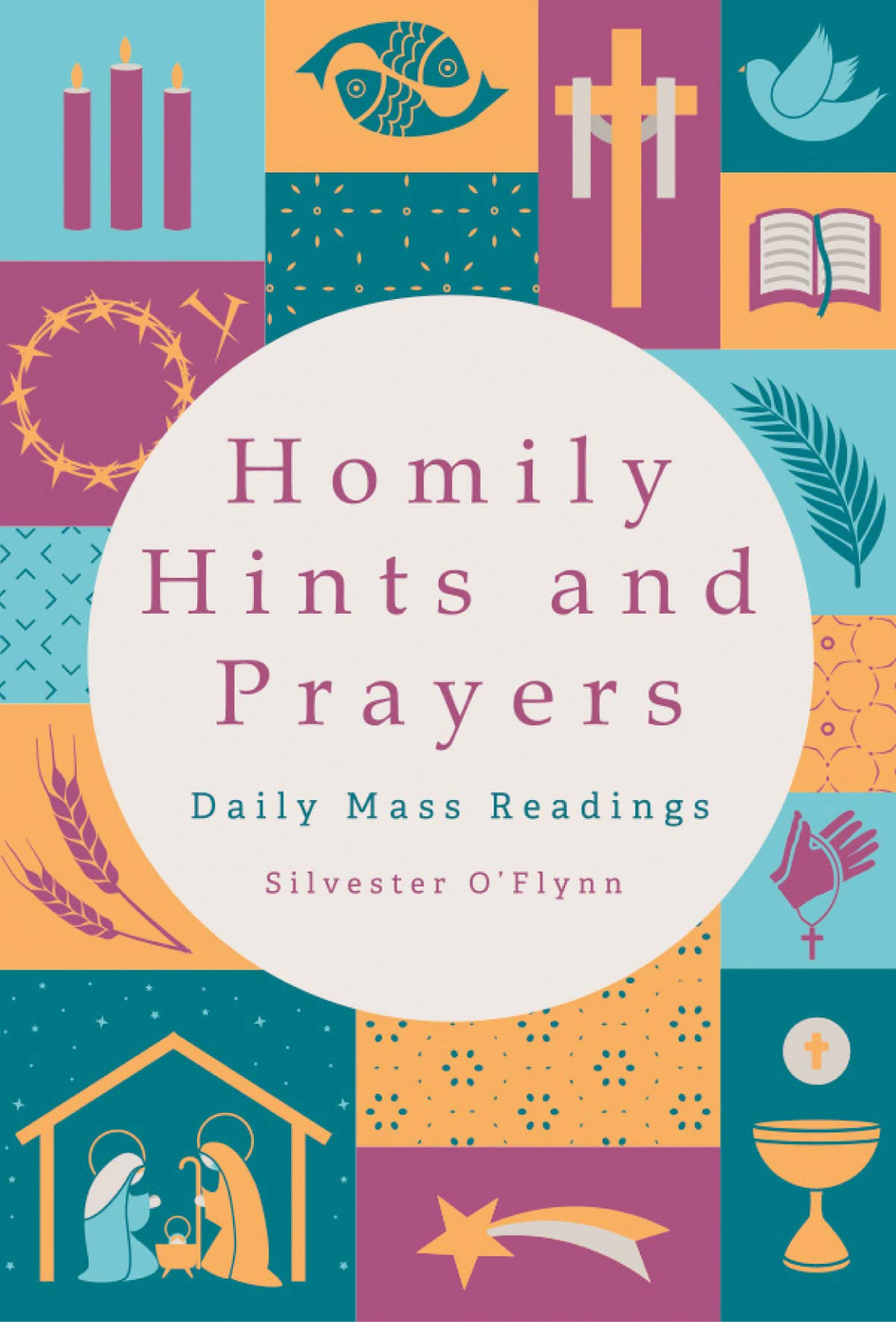 Homily Hints and Prayers: Daily Mass Readings: Silvester O'Flynn
