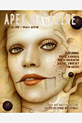 Apex Magazine - Issue 36 Kindle Edition