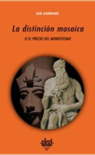 La distincion mosaica / The Mosaic Distinction (Universitaria) (Spanish Edition)