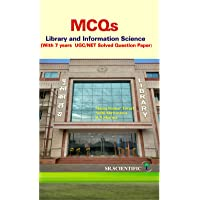 MCQs Library and Information Science ( With 7 Years UGC/NET Solved Question Paper )