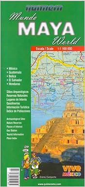 Maya World Map.Mundo Maya Maya World By Quimera English And Spanish Edition