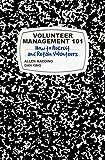 Volunteer Management 101: How to Recruit and Retain Volunteers