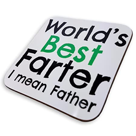 Worlds Best Farter Mean Father Fathers Day Gift Dad Coaster Birthday