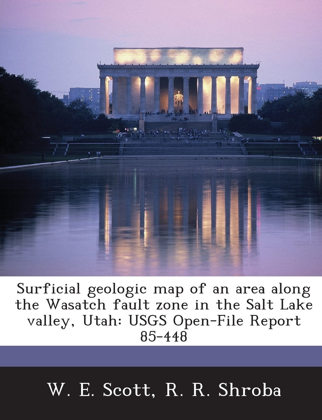 Read Online Surficial geologic map of an area along the Wasatch fault zone in the Salt Lake valley, Utah: USGS Open-File Report 85-448 pdf epub