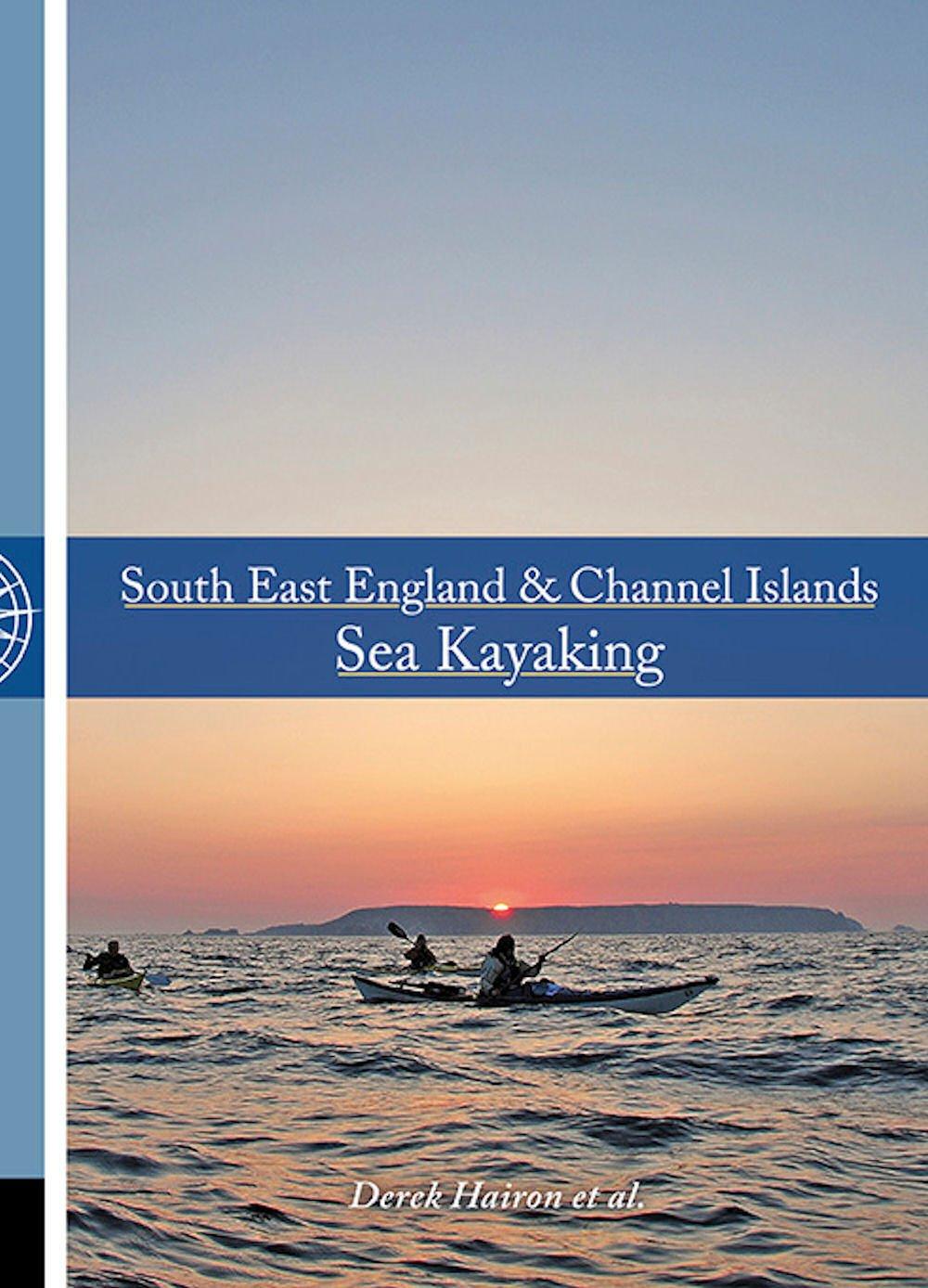 South East England & Channel Islands Sea Kayaking