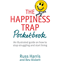The Happiness Trap Pocketbook (English Edition)