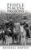 """People, Places and Passions: """"Pain and Pleasure"""": A Social History of Wales and the Welsh, 1870-1945"""