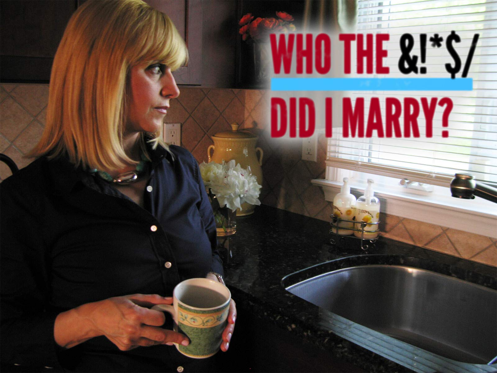 Who The Bleep Did I Marry? on Amazon Prime Video UK