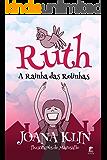 Ruth, a Rainha das Rolinhas