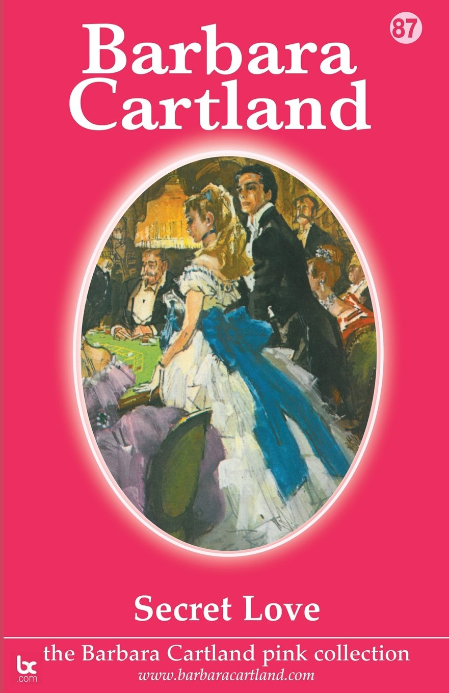Download Secret Love (Barbara Cartland Pink Collection) PDF