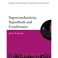 Superconductivity, Superfluids, And Condensates (Oxford Master Series In Condensed Matter Physics)