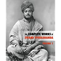 The Complete Works of Swami Vivekananda, Volume 1: Great Master Series