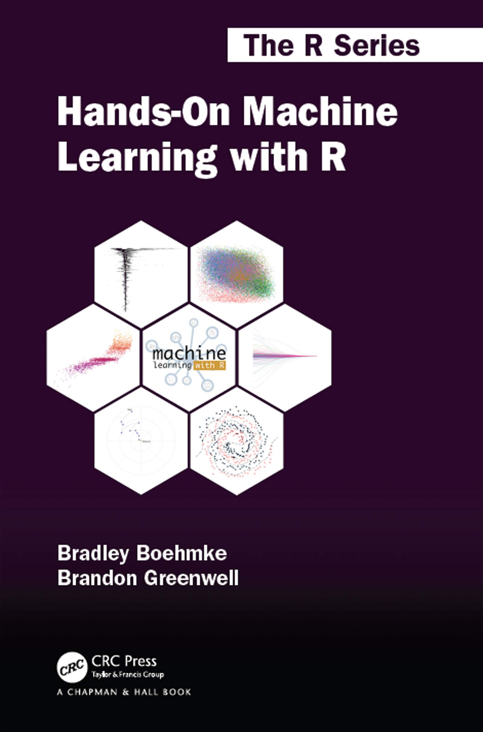 Hands-On Machine Learning with R (Chapman & Hall/CRC The R Series) (English Edition)