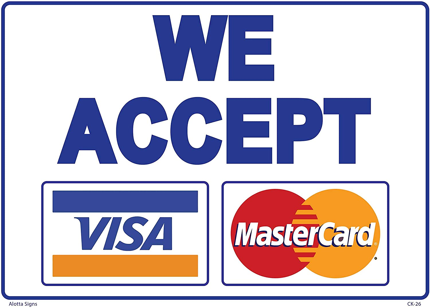 "We Accept VISA MasterCard 13x13 Sign .13"" Plastic"