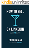 How to Sell on LinkedIn: 30 Tips in 30 Days