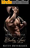 Home is Where the Cowboy Lives (Billionaire Cowboy Series Book 1)