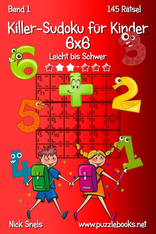 Killer-Sudoku für Kinder 6x6 - Leicht bis Schwer - Band 1 - 145 ...