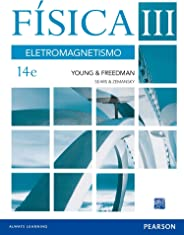 Física III. Eletromagnetismo: Volume III: Eletromagnetismo: Volume 3