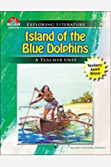 Island of the Blue Dolphins (Exploring Literature Teaching Unit) Kindle Edition