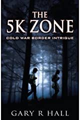 The 5K Zone: Cold War Border Intrigue Kindle Edition